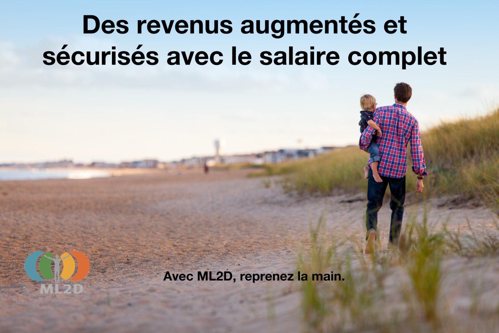 des revenus augmentés et sécurisés avec le salaire complet